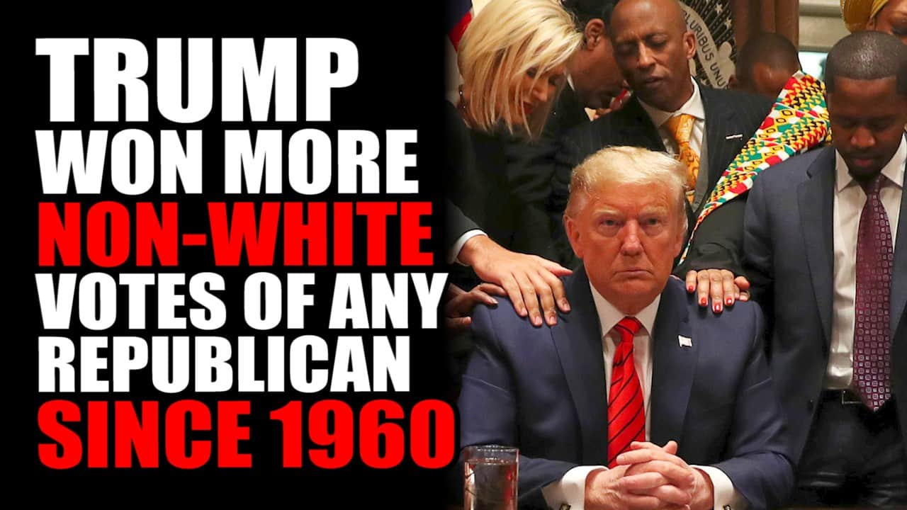 Trump Won More NON-WHITE Votes of Any Republican Since 1960