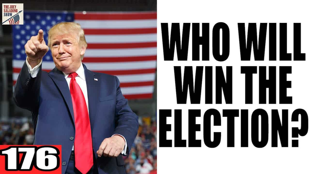 176. WHO WILL WIN THE ELECTION?